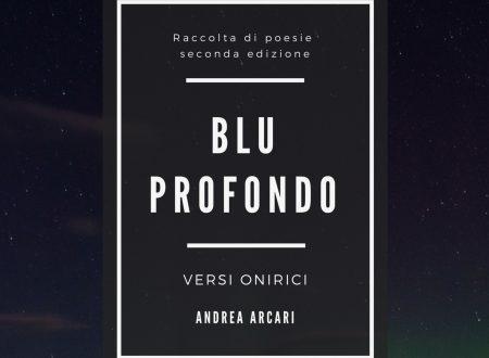 """Vetrina Festival: Andrea Arcari  """"Blu profondo"""""""