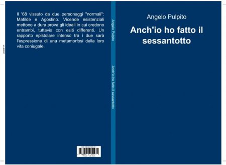 """Vetrina Festival: Angelo Pulpito, """"Anch'io ho fatto il Sessantotto"""""""